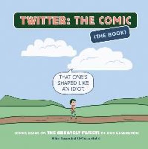 Twitter: the Comic