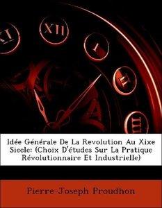 Idée Générale De La Revolution Au Xixe Siecle: (Choix D'études S