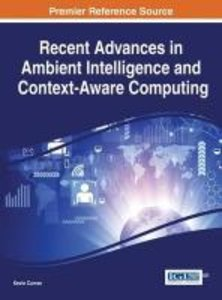 Recent Advances in Ambient Intelligence and Context-Aware Comput