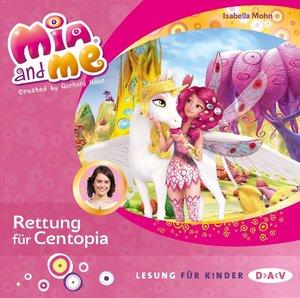 Mia and me 26: Rettung für Centopia