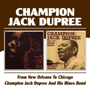 From New Orleans To Chicago/Champion Jack