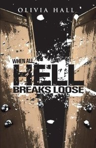 When All Hell Breaks Loose