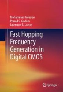 Fast Hopping Frequency Generation in Digital CMOS