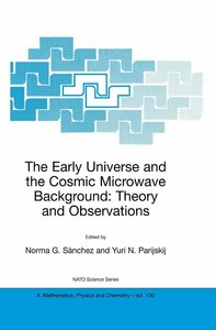 The Early Universe and the Cosmic Microwave Background: Theory a