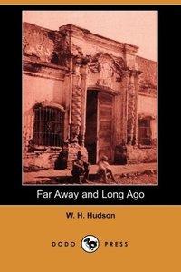 Far Away and Long Ago (Dodo Press)