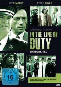"In The Line Of Duty ""Bandenkrieg"""