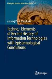 Technen: Elements of Recent History of Information Technologies