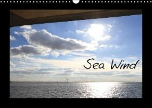 Sea Wind / UK-Version (Wall Calendar 2015 DIN A3 Landscape)