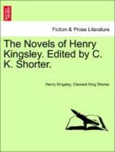 The Novels of Henry Kingsley. Edited by C. K. Shorter. New Editi