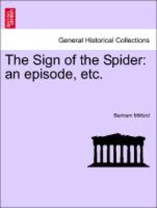 The Sign of the Spider: an episode, etc.