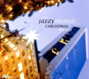 In A Jazzymental Christmas Mood