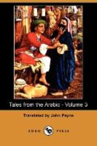 Tales from the Arabic - Volume 3 (Dodo Press)