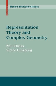 Representation Theory and Complex Geometry