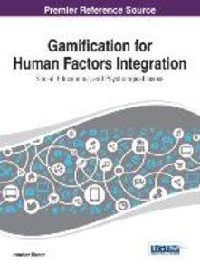Gamification for Human Factors Integration: Social, Education, a