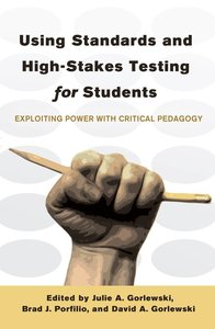 Using Standards and High-Stakes Testing for Students
