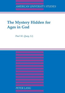 The Mystery Hidden for Ages in God