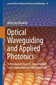 Optical Waveguiding and Applied Photonics