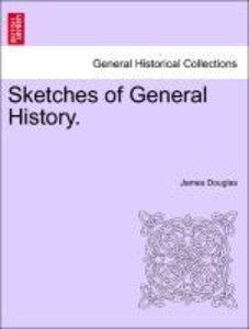 Sketches of General History.