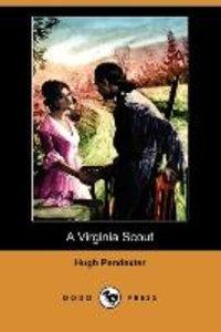 A Virginia Scout (Dodo Press)