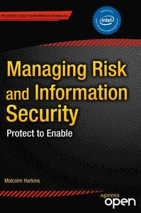 Managing Risk and Information Security