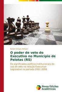 O poder de veto do Executivo no Município de Pelotas (RS)