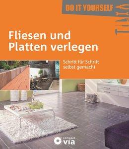 Fliesen und Platten verlegen (Do it yourself)
