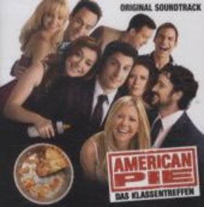 American Pie - Das Klassentreffen. Original Soundtrack