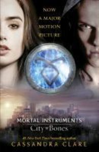 Mortal Instruments 01. City of Bones. Film Tie-In
