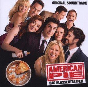 American Pie - Das Klassentreffen. Original Soundtrack