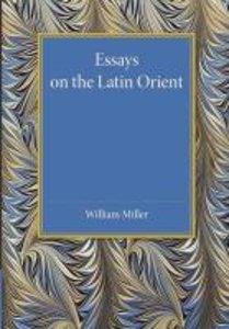 Essays on the Latin Orient