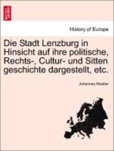 Die Stadt Lenzburg in Hinsicht auf ihre politische, Rechts-, Cul