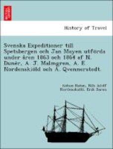 Svenska Expeditioner till Spetsbergen och Jan Mayen utfo¨rda und