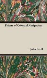 Primer of Celestial Navigation