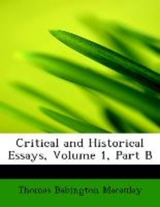Critical and Historical Essays, Volume 1, Part B