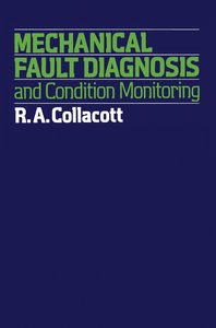 Mechanical Fault Diagnosis and condition monitoring