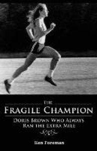 The Fragile Champion