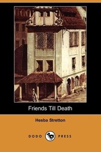 Friends Till Death (Dodo Press)