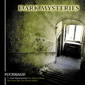 Dark Mysteries 01. Fuchsjagd
