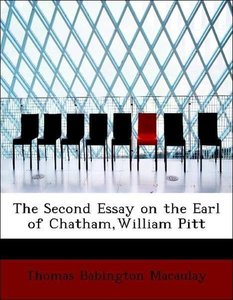 The Second Essay on the Earl of Chatham,William Pitt