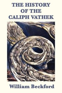 The History of the Caliph Vathek
