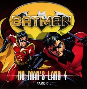 Batman No Man´s Land 04 - Familie