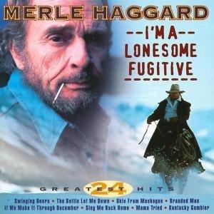I'm A Lonesome Fugitive