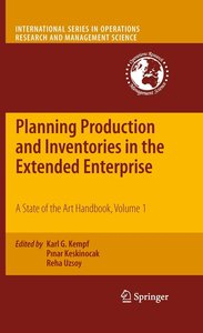 Planning Production and Inventories in the Extended Enterprise 1