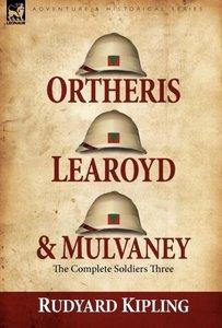 Ortheris, Learoyd & Mulvaney