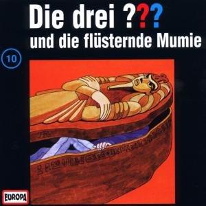 Die drei ??? 010 und die flüsternde Mumie. (drei Fragezeichen).