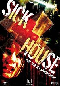 The Sick House - Nur der Tod verspricht Erlösung