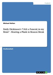 """Emily Dickinson's """"I felt a Funeral, in my Brain"""" - Hearing a Pl"""