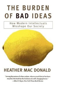 The Burden of Bad Ideas