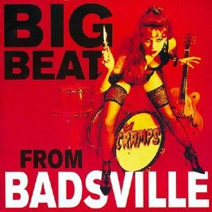 Big Beat From Badsville (+Bonus)