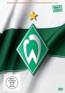 Die Besten Werder Bremen Spiele der Vereinsgeschichte - Teil 1
